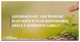 Assurance-vie : une épargne plus responsable et plus verte grâce à différents labels !