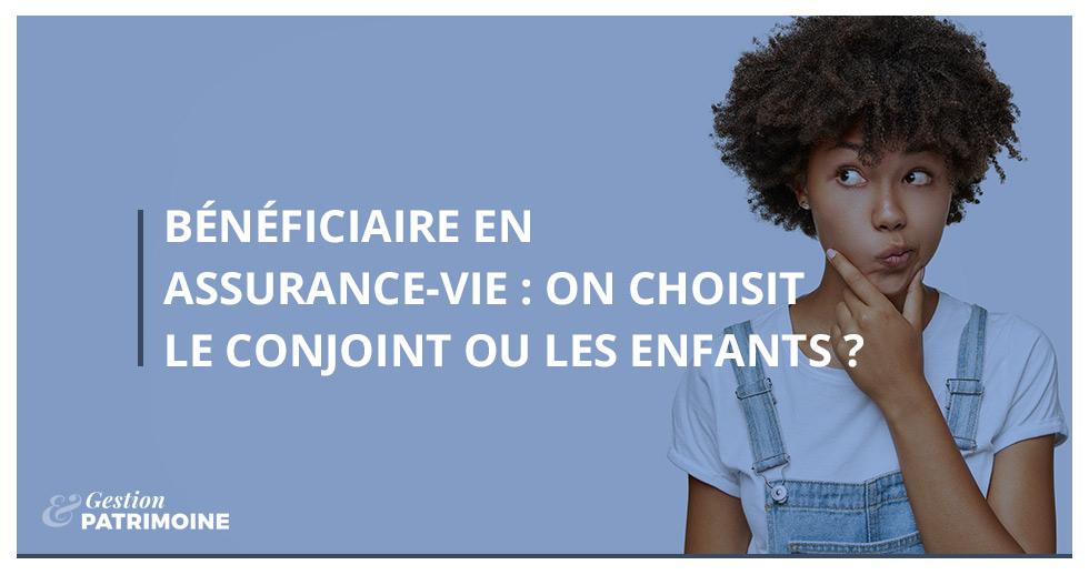 Bénéficiaire en assurance-vie