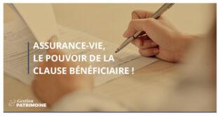 Assurance-vie, le pouvoir de la clause bénéficiaire !